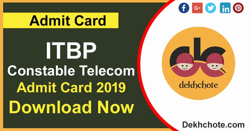 ITBP Constable Telecom Download Admit Card Now